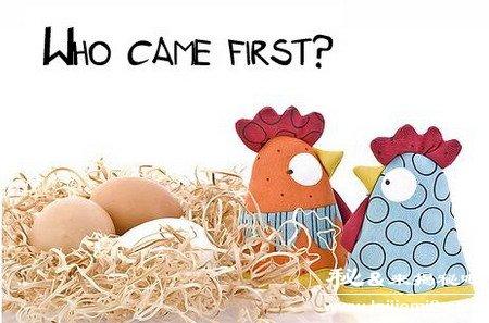 先有鸡还是先有蛋的最佳答案